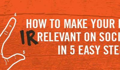 How to Make Your Business Irrelevant on Social Media in 5 Easy Steps